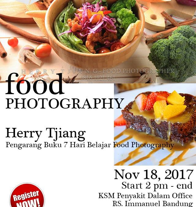 Food photography workshop Herry Tjiang bareng Immanuel Maranatha Photography Community